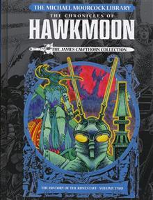 MOORCOCK LIB HAWKMOON HC VOL 02 HISTORY O/T RUNESTAFF (RES)