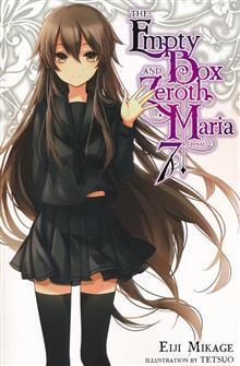 EMPTY BOX & ZEROTH MARIA LIGHT NOVEL SC VOL 07
