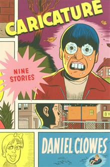 EIGHTBALL CARICATURE NINE STORIES TP (CURR PTG) (MR)