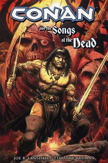 CONAN & THE SONGS O/T DEAD TP