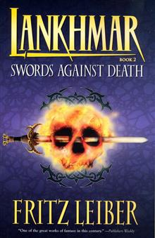 LANKHMAR BOOK 2 SWORDS AGAINST DEATH NOVEL