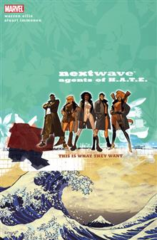 NEXTWAVE AGENTS OF HATE VOL 1 THIS IS WHAT THEY WANT TP