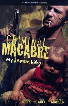 CRIMINAL MACABRE MY DEMON BABY TP