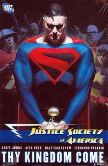 JUSTICE SOCIETY OF AMERICA VOL 2 THY KINGDOM COME PART 1 HC