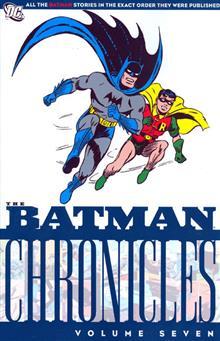 BATMAN CHRONICLES VOL 7 TP