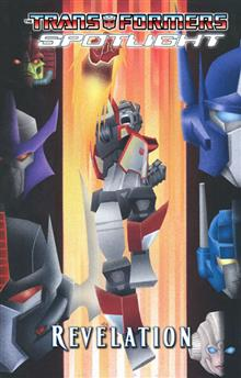 TRANSFORMERS SPOTLIGHT REVELATION TP