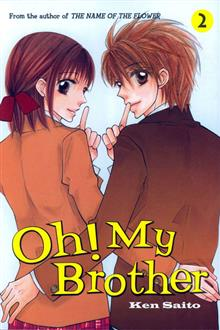 OH MY BROTHER VOL 02 (C: 1-0-0)