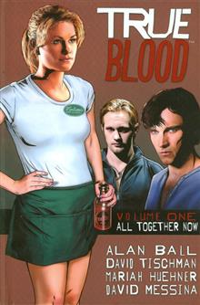 TRUE BLOOD HC VOL 01 ALL TOGETHER NOW (MR)