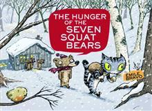 HUNGER OF SEVEN SQUAT BEARS HC