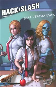 HACK SLASH TP VOL 10 DEAD CELEBRITIES