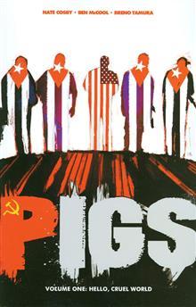 PIGS TP VOL 01 HELLO CRUEL WORLD (MR)