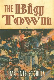 BIG TOWN HC NOVEL