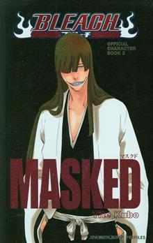 BLEACH OFF CHARACTER BK SC VOL 02 MASKED
