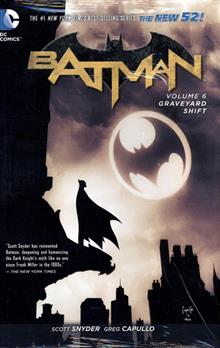 BATMAN HC VOL 06 THE GRAVEYARD SHIFT (N52)
