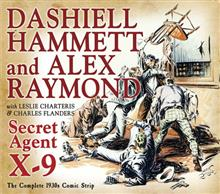 SECRET AGENT X9 DASHIELL HAMMETT AND ALEX RAYMOND HC