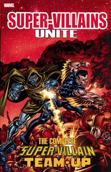 SUPER VILLAINS UNITE TP COMPLETE SUPER VILLAIN TEAM UP