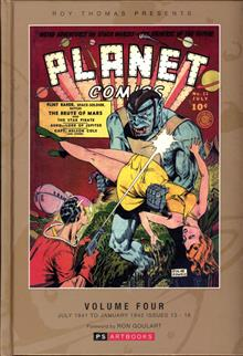 ROY THOMAS PRESENTS PLANET COMICS HC VOL 04