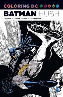 COLORING DC BATMAN HUSH AN ADULT COLORING BOOK TP