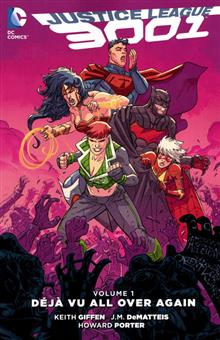 JUSTICE LEAGUE 3001 TP VOL 01 DEJA VU ALL OVER AGAIN