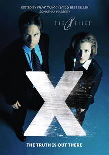 X-FILES THE TRUTH IS OUT THERE TP (PROSE)