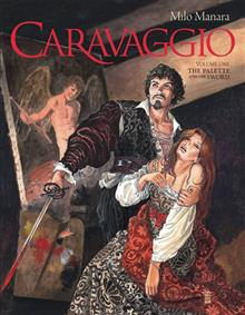 MANARA CARAVAGGIO HC VOL 01 PALETTE AND SWORD (MR)