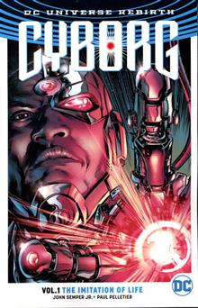 CYBORG TP VOL 01 THE IMITATION OF LIFE (REBIRTH)