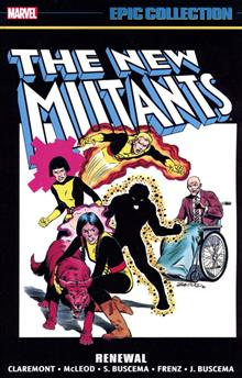 NEW MUTANTS EPIC COLLECTION TP RENEWAL