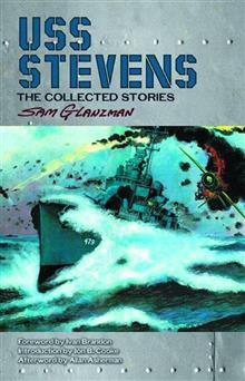 SAM GLANZMAN USS STEVENS COLLECTED STORIES HC