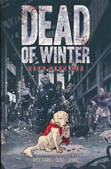 DEAD OF WINTER GN GOOD GOOD DOG (MR)