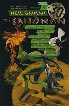 SANDMAN TP VOL 06 FABLES & REFELCTIONS 30TH ANNIV ED (MR)