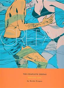 COMPLETE CREPAX HC VOL 04 PRIVATE LIFE (MR) (C: 0-1-2)
