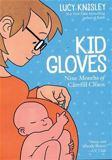 KID GLOVES NINE MONTHS OF CAREFUL CHAOS GN (C: 0-1-0)