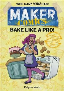 MAKER COMICS GN BAKE LIKE A PRO (C: 0-1-0)