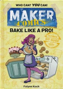 MAKER COMICS HC GN BAKE LIKE A PRO (C: 0-1-0)