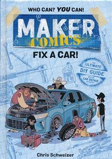 MAKER COMICS HC GN FIX A CAR (C: 0-1-0)