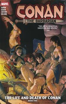 CONAN THE BARBARIAN TP VOL 02 LIFE AND DEATH OF CONAN BOOK T