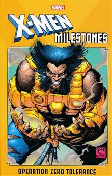 X-MEN MILESTONES TP OPERATION ZERO TOLERANCE