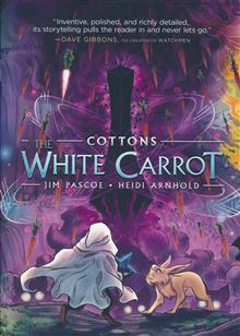 COTTONS HC GN VOL 02 (OF 3) WHITE CARROT