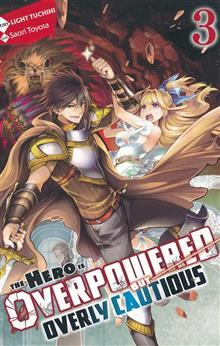 HERO OVERPOWERED BUT OVERLY CAUTIOUS NOVEL SC VOL 03