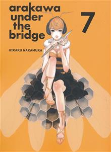 ARAKAWA UNDER THE BRIDGE GN VOL 07