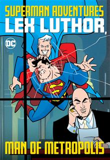 SUPERMAN ADVENTURES LEX LUTHOR MAN OF METROPOLIS TP
