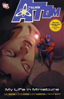 ALL NEW ATOM VOL 1 MY LIFE IN MINIATURE TP