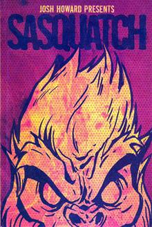 JOSH HOWARD PRESENTS SASQUATCH VOL 1 GN