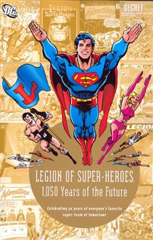 LEGION OF SUPER HEROES 1050 YEARS IN THE FUTURE TP