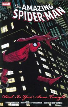 SPIDER-MAN DIED IN YOUR ARMS TONIGHT TP