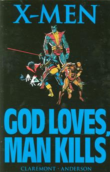X-MEN GOD LOVES MAN KILLS TP NEW PTG
