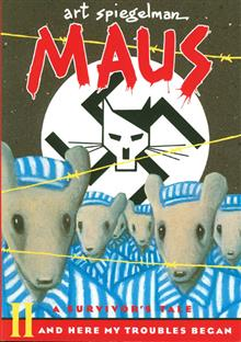 MAUS SURVIVORS TALE TP VOL 02 HERE MY TROUBLES BEG