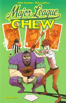 CHEW TP VOL 05 MAJOR LEAGUE CHEW (MR)