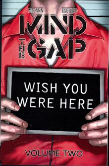 MIND THE GAP TP VOL 02 WISH YOU WERE HERE (MR)