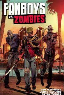 FANBOYS VS ZOMBIES TP VOL 02